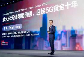 Ryan Ding của Huawei: Tối đa hóa giá trị mạng không dây cho Thập kỷ vàng của 5G