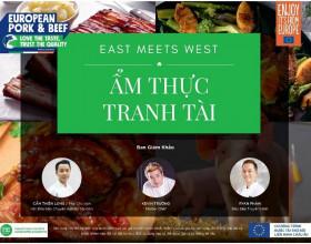 Khởi động cuộc thi Ẩm Thực Tranh Tài 'Đông Gặp Tây – East Meets West'