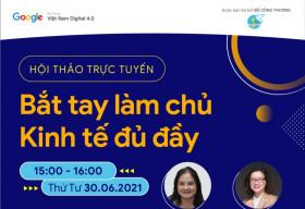 Hội thảo trực tuyến cho phụ nữ Việt: Bắt tay làm chủ – Kinh tế đủ đầy