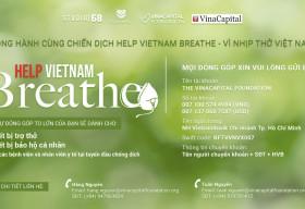 VinaCapital Foundation triển khai gây quỹ chương trình 'Help Vietnam Breathe – Vì Nhịp thở Việt Nam'