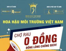 Ấm áp nghĩa tình từ Chợ Rau 0 đồng của Hoa hậu Môi trường Việt Nam