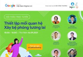 Hội thảo trực tuyến: 'Thiết lập mối quan hệ: Xây bệ phóng tương lai'