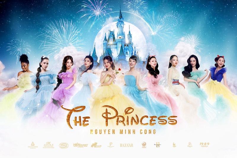 cong chua show  10 ngọc nữ showbiz đọ sắc trong poster show diễn The Princess của NTK Nguyễn Minh Công